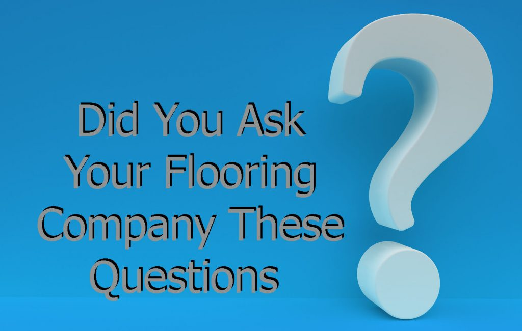 questions to ask flooring companies